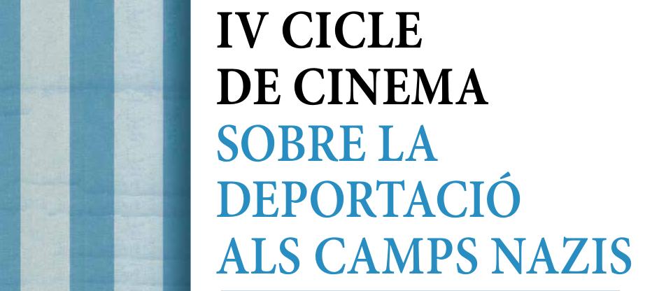 IV Cicle de Cinema sobre Deportació als Camps Nazis