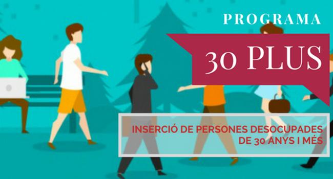 En marxa la tercera edició del 30 Plus, el programa de foment de l'ocupació de qualitat per a més grans de 30 anys en atur