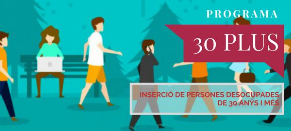 Nova edició del programa 30 Plus de foment de l'ocupació de qualitat per a majors de 30 anys en atur