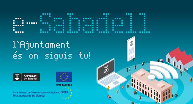 L'administració electrònica s'estableix com a via de relació entre l'Ajuntament i les empreses i entitats a partir de 2021