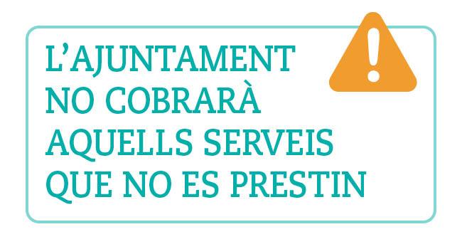 COVID-19: l'Ajuntament no cobrarà els serveis municipals que no s'hagin prestat pel tancament d'equipaments