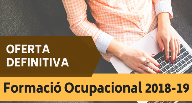 Nova oferta de cursos presencials de Formació Ocupacional adreçats prioritàriament a persones en atur