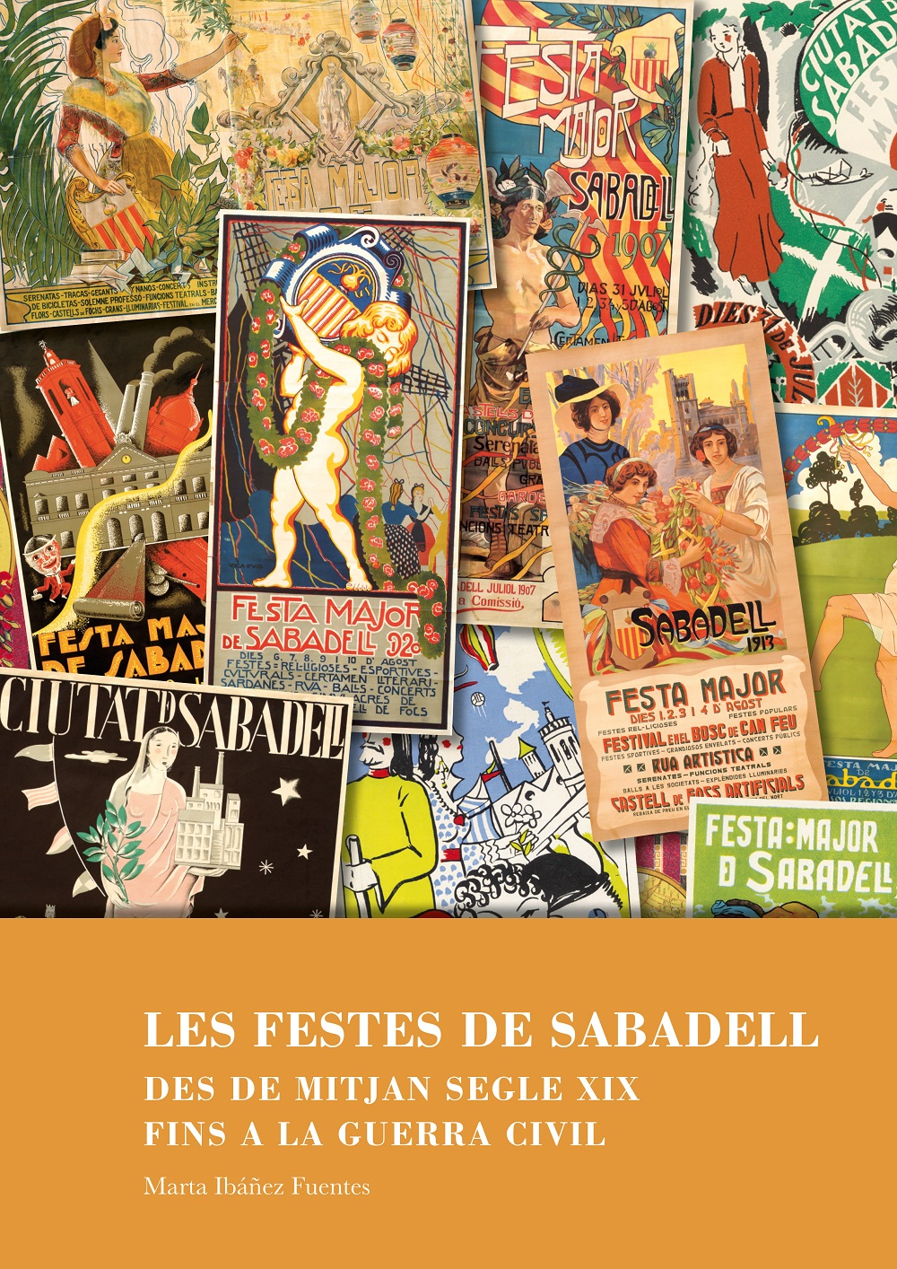 L'Ajuntament edita un llibre sobre la història de les festes de Sabadell a cavall dels segles XIX i XX