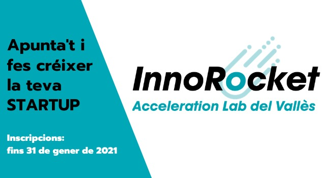 Torna l'InnoRocket-Acceleration Lab del Vallès per accelerar projectes d'emprenedoria del sector tecnològic