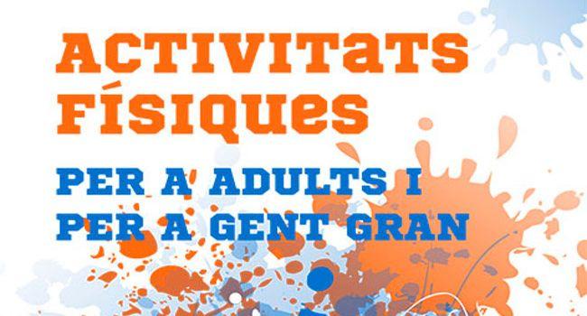 Obertes les preinscripcions als Programes d'Activitats Físiques per a Adults i per a Gent Gran