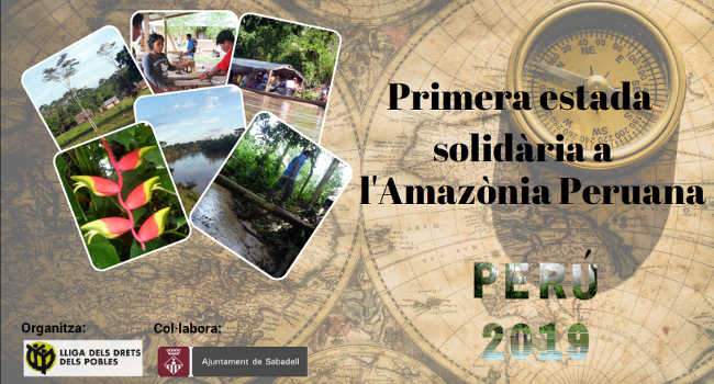 La Lliga dels Drets dels Pobles organitza a l'estiu la Primera Estada Solidària a l'Amazònia Peruana