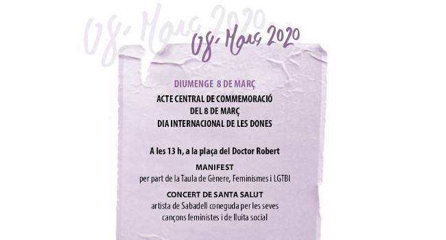 Acte central amb to reivindicatiu per al Dia Internacional de les Dones, aquest diumenge, a la plaça del Doctor Robert