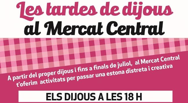 El Mercat Central comença un programa d'activitats per a les tardes de dijous