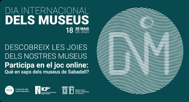 Sabadell celebra el Dia Internacional dels Museus, a la xarxa