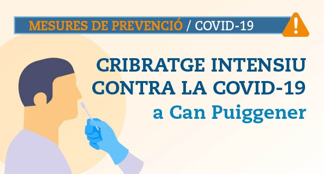 Nou cribratge intensiu per detectar Covid-19 per a la població de Can Puiggener