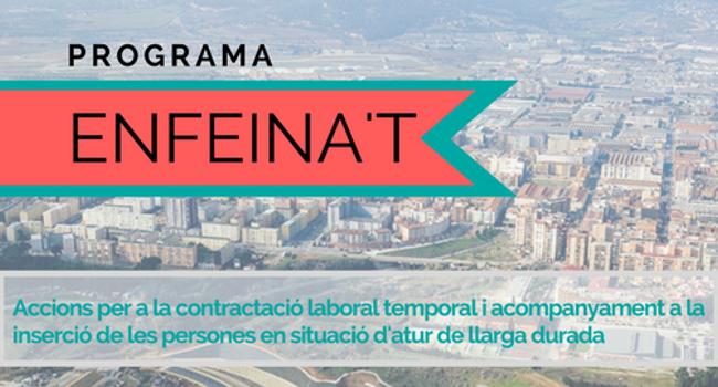 En marxa el Programa ENFEINA'T per a la contractació de persones aturades de llarga durada