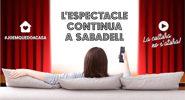 Una trentena d'entitats culturals de Sabadell ja ofereixen més de 60 propostes per poder veure des de casa per internet