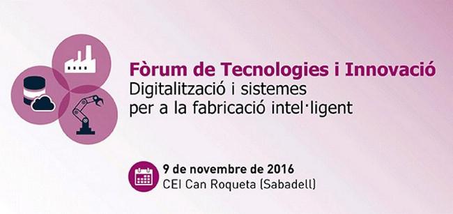 El Fòrum de Tecnologies i Innovació estarà dedicat a la indústria 4.0