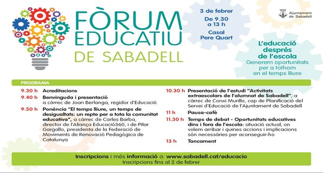 El Fòrum Educatiu de Sabadell debatrà el proper 3 de febrer sobre l'educació després de l'escola i les oportunitats educatives en el temps lliure