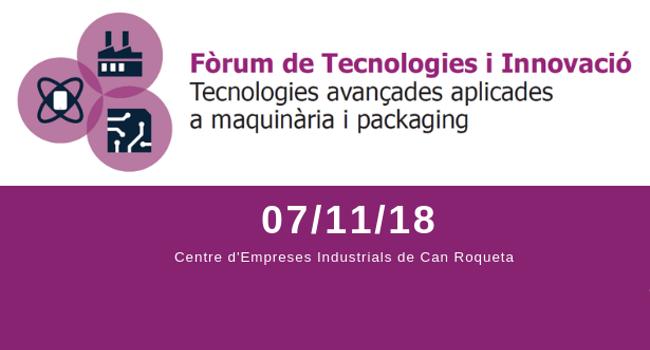 El VI Fòrum de Tecnologies i Innovació obre les inscripcions per a empreses i persones emprenedores