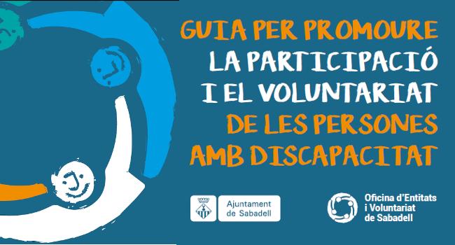 L'Ajuntament publica una guia per promoure la participació i el voluntariat de persones amb discapacitat