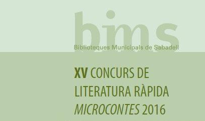 Obert el termini d'inscripció per al Concurs de Literatura Ràpida Microcontes 2016