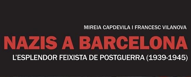 Presentació d'un llibre sobre el nazisme a Barcelona entre el 1939 i 1945