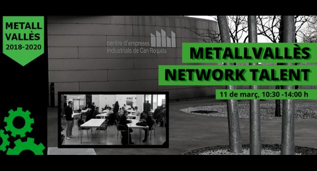 Sabadell acull el Network Talent MetallVallès per a empreses i persones que busquen feina en el sector metal·lúrgic