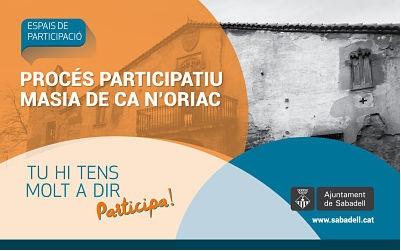 Comença el procés participatiu per recuperar la Masia de Ca n'Oriac