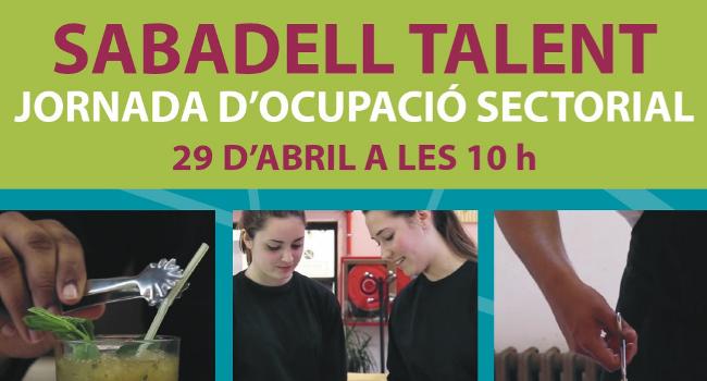 """""""Sabadell Talent"""", una trobada entre empreses de l'àmbit de la restauració i personal qualificat que cerca  feina"""