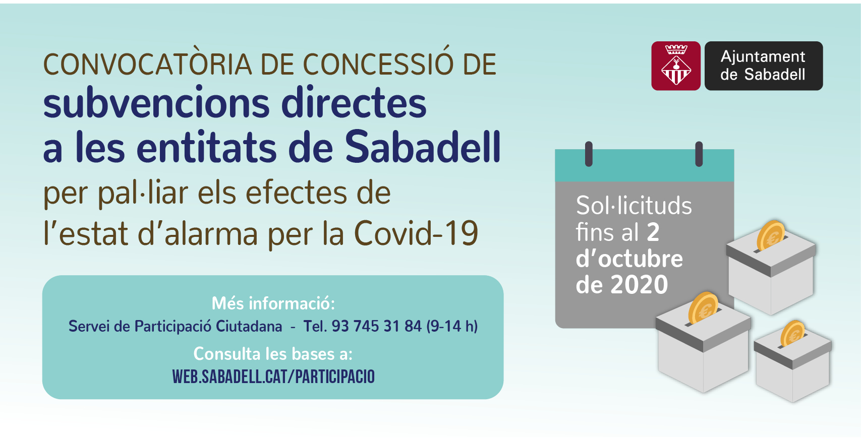 L'Ajuntament ofereix una línia d'ajudes a les entitats sense ànim de lucre per pal·liar els efectes econòmics de la Covid-19