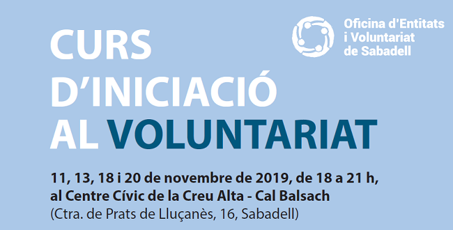 Obertes les inscripcions per participar en la 22a edició del curs d'Iniciació al Voluntariat